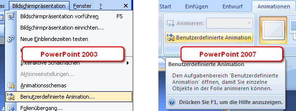 Menü Bildschirmpräsentation in Powerpoint 2003 bzw. Register Animation in Powerpoint 2007 - Befehl Benutzerdefinierte Animation